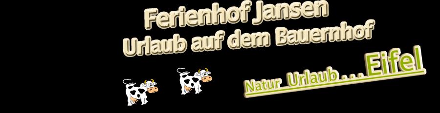 Ferienhof Jansen – Eifel
